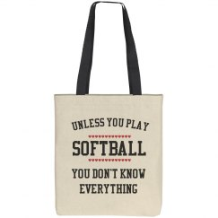 Softball players know all