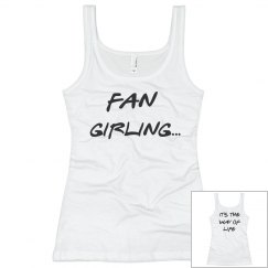 FAN GIRLING TSHIRT