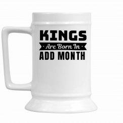 Custom Stein Kings Are Born