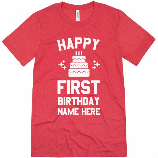 Custom Happy First Birthday Unisex Triblend T Shirt