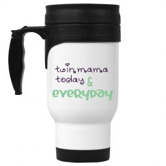 twin mama today & everyday travel mug