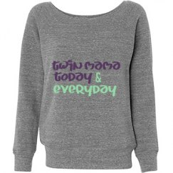 Twin mama today & everyday sweatshirt