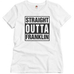 Straight outta Franklin