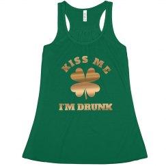 St. Patrick's Kiss Me I'm Drunk