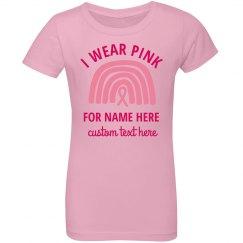 I Wear Pink Name Here Custom Youth Tee