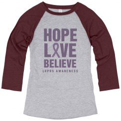 Hope Love Believe Lupus Awareness