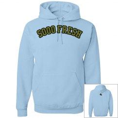 SOOO FRESH™