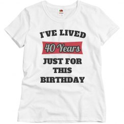 Lived this long for birthday