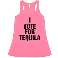 Vote For Tequila