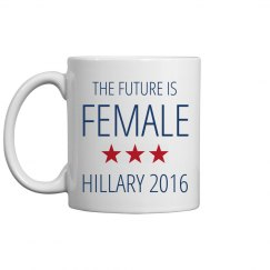 Hillary 2016 Mug Future Female