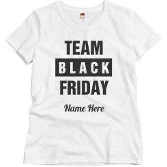 Team Black Friday Shirt