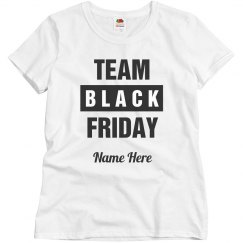 Team Black Friday Shirt