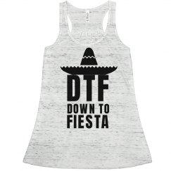 Down To Fiesta on Cinco De Mayo