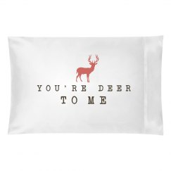 You're Deer To Me