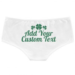 Custom St Pattys Day Sexy Undies