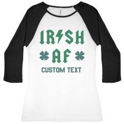 Irish AF St. Patrick's Custom Raglan