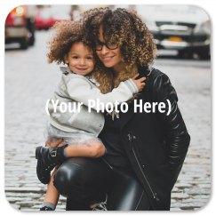 Custom Photo Coaster Mothers Day