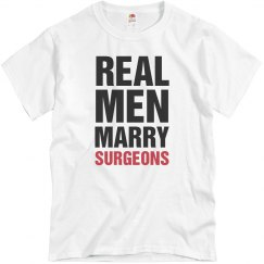 Real men marry surgeons