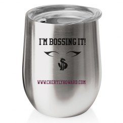 I'm Bossing It Cup