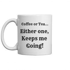 Coffee or Tea...