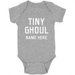 Custom Our Tiny Little Ghoul