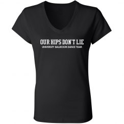 Our Hips Don't Lie Dancer V Neck