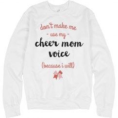 I Will Use My Cheer Mom Voice