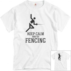 Keep calm and go fencing