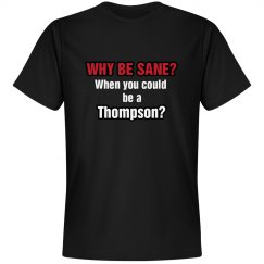 Why Be Sane?