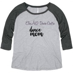 EDC Dance Mom Raglan Plus Size