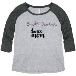 EDC Dance Mom Raglan Plus Size