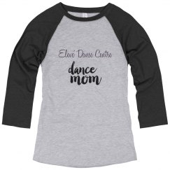 EDC Dance Mom Raglan