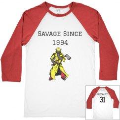 Savage Since 1994 Firefighter Custom