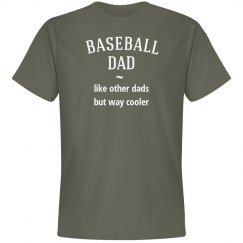 Baseball dad way cooler