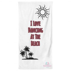 I Love Dancing Towel