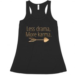 Less drama, more karma