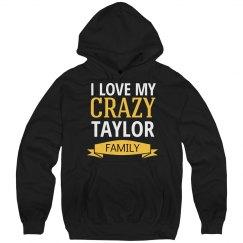 Crazy Taylor Family