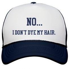 No... I Don't Dye My Hair- Trucker Hat- Navy on Navy