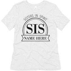 Custom Name Sisters In Spirit Tee