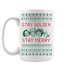 Stay Golden Girls Stay Merry