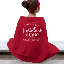 Custom Hallmark And Chill Movie Blanket