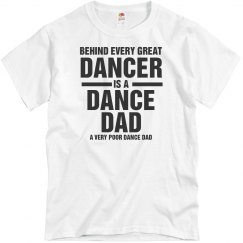 Poor Dance Dad Tee