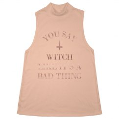 It's Not Bad To Be A Witch