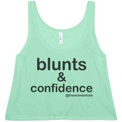 blunts & confidence