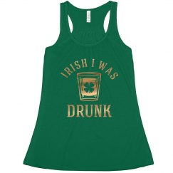 Irish I Was Drunk St. Patrick's