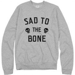 Funny Skeletons Sad To The Bone