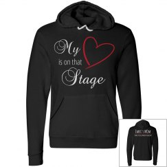 Dance Mom Hoodie - My Heart is on that Stage