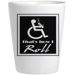That's How I Roll Glass