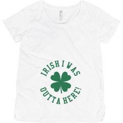 Irish I Was Outta Here!