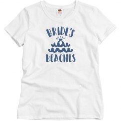 Bride's Beaches Bridesmaid's Tee